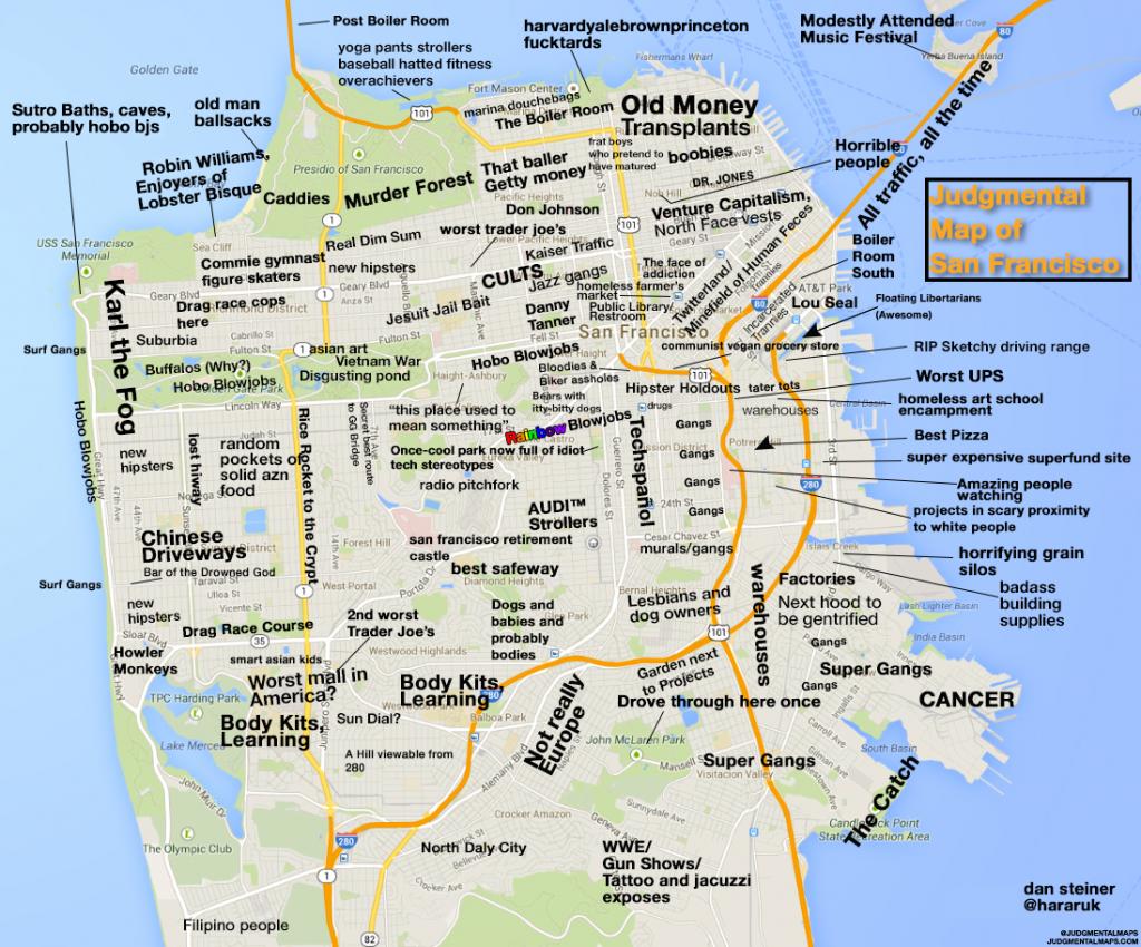 Judgmental Maps — San Francisco, Cadan Steiner Copr. 2014 Dan - Map Of San Francisco California Usa