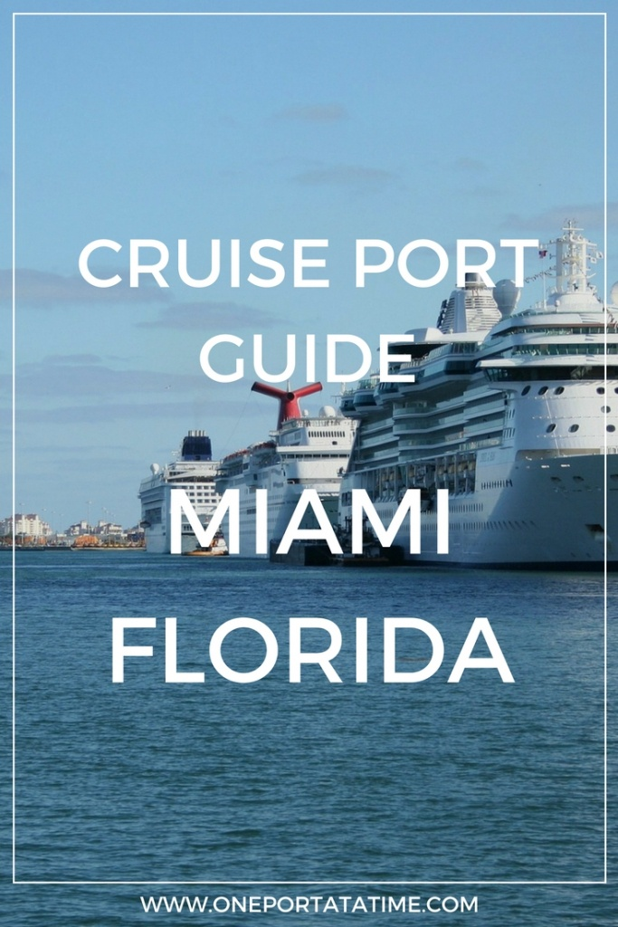 Miami Port Guide For Cruise Passengers - One Port At A Time - Map Of Miami Florida Cruise Ship Terminal