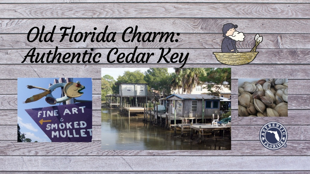 Old Florida Charm: Authentic Cedar Key | Authentic Florida - Cypress Key Florida Map