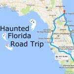 Take This Awesome Road Trip To Florida's Most Haunted Places   Florida Road Trip Map