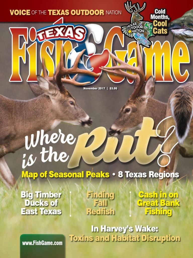 Texas Fish & Game November 2017Texas Fish & Game - Issuu - Texas Rut Map 2017