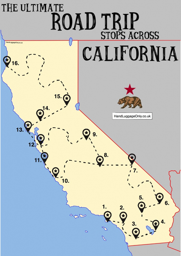 The Ultimate Road Trip Map Of Places To Visit In California - Hand - California Tourist Attractions Map