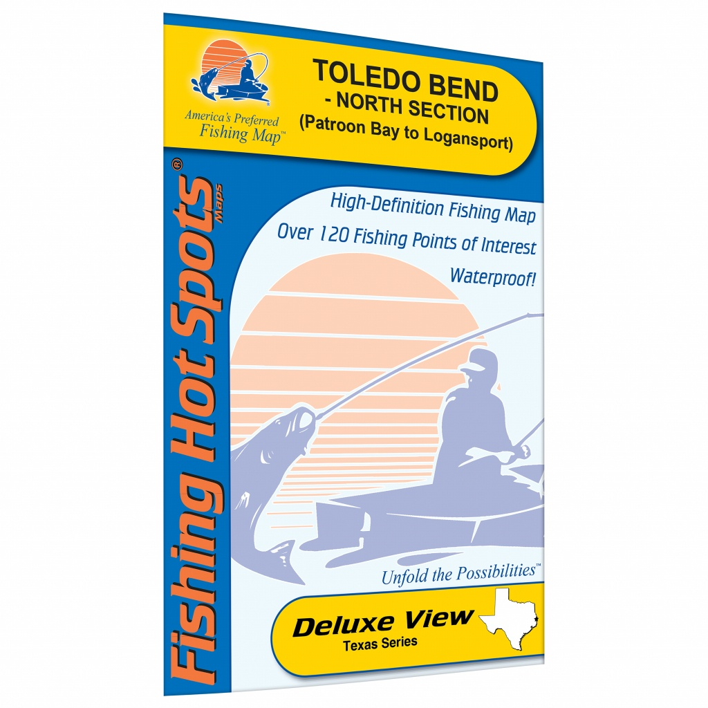 Toledo Bend-North Section (Patroon Bay To Logansport - La/tx - Texas Fishing Hot Spots Maps
