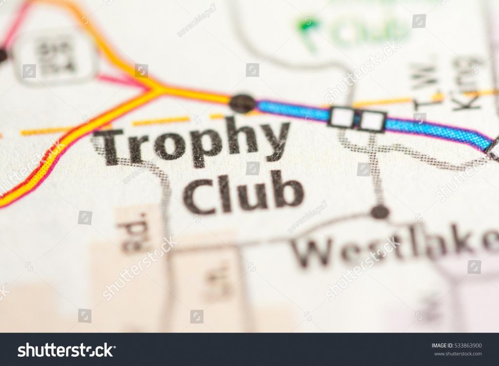 Trophy Club Texas Usa Stock Photo (Edit Now) 533863900 - Shutterstock - Trophy Club Texas Map